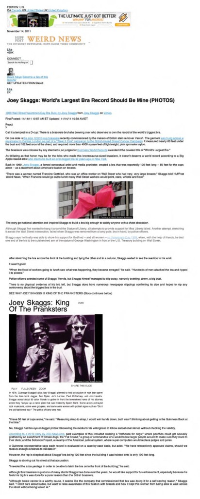 Joey Skaggs: World's Largest Bra Record Should Be Mine, by David Moye, Huffington Post, November 14, 2011