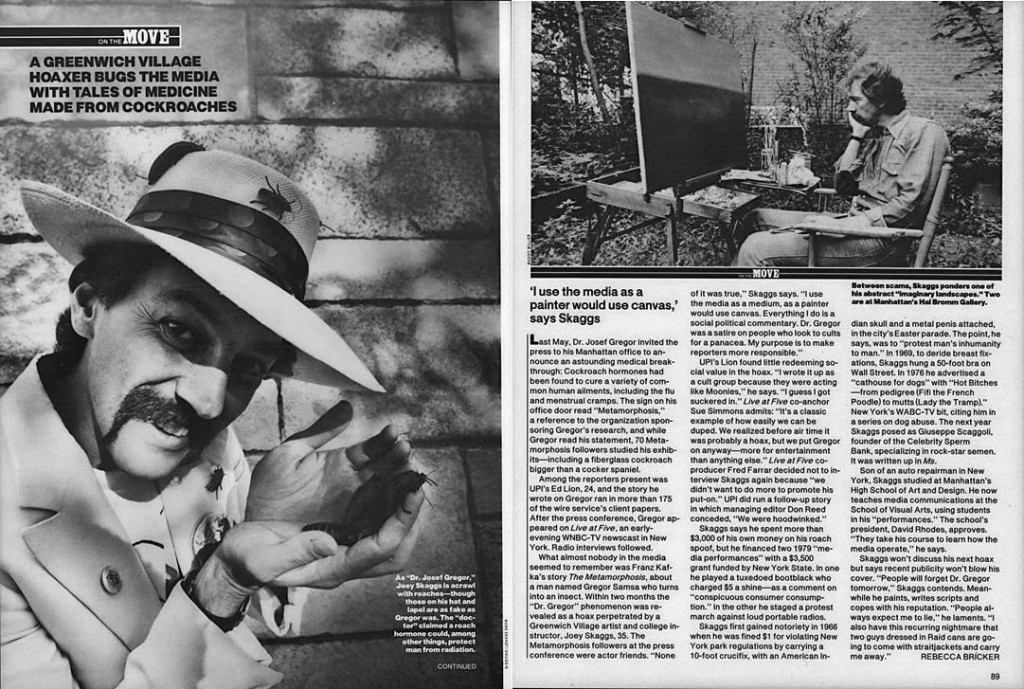 A Greenwich Village Hoaxer Bugs the Media with Tales of Medicine Made from Cockroaches, by Rebecca Bricker, People, September 21, 1981