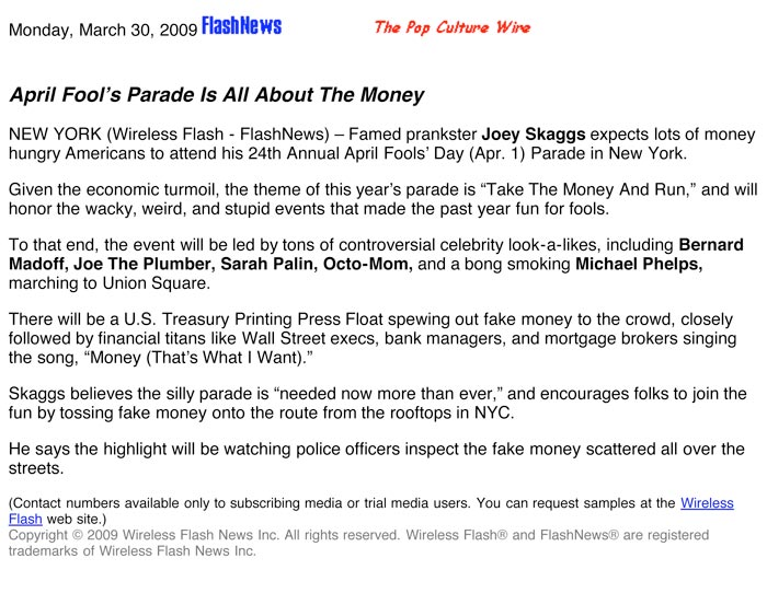 April Fool's Parade Is All About The Money, Flashnews, March 30, 2009