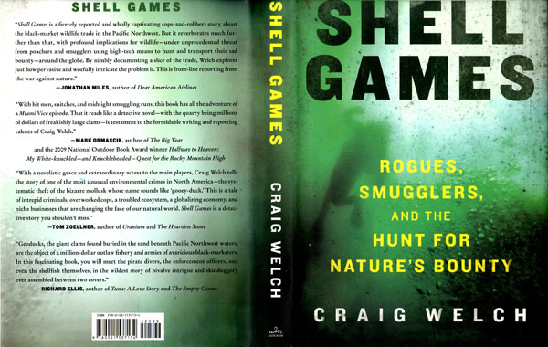 Shell Games, Rogues, Smugglers and the Hunt for Nature's Bounty, by Craig Welch, 2010