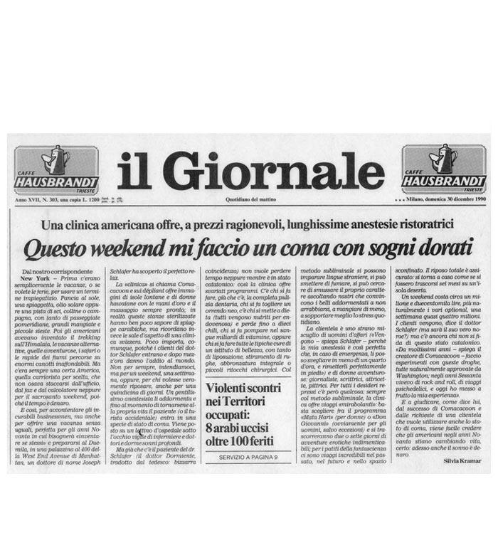 Questo weekend mi faccio un coma con sogni dorati, by Silvia Kramer, il Giornale, December 30, 1990
