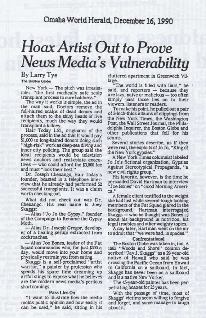 Hoax Artist Out to Prove News Media Vulnerability, by Larry Tye (for the Boston Globe), Omaha World Herald, December 16, 1990