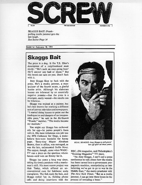 Skaggs Bait: Prank-pulling media jammer gets the last laugh, Screw, February 18, 1991