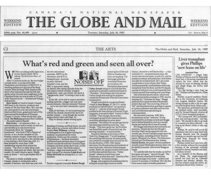 Noises Off: What's Red and Green and seen all over?, Globe and Mail, July 18, 1992