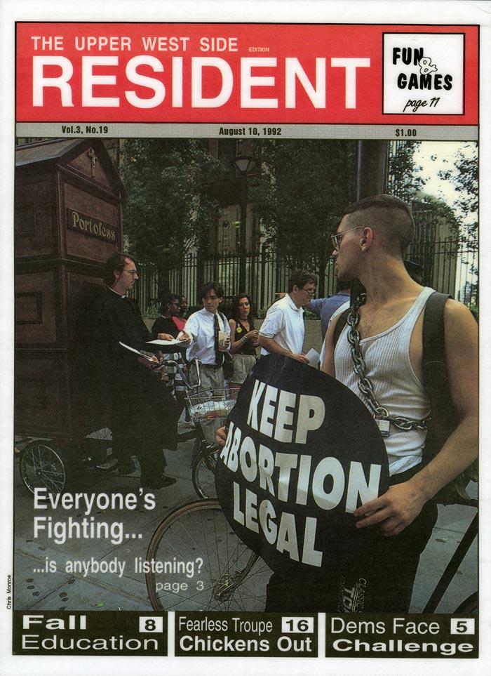 Everyone's Fighting... is anybody listening?, Upper Westside Resident, August 10, 1992