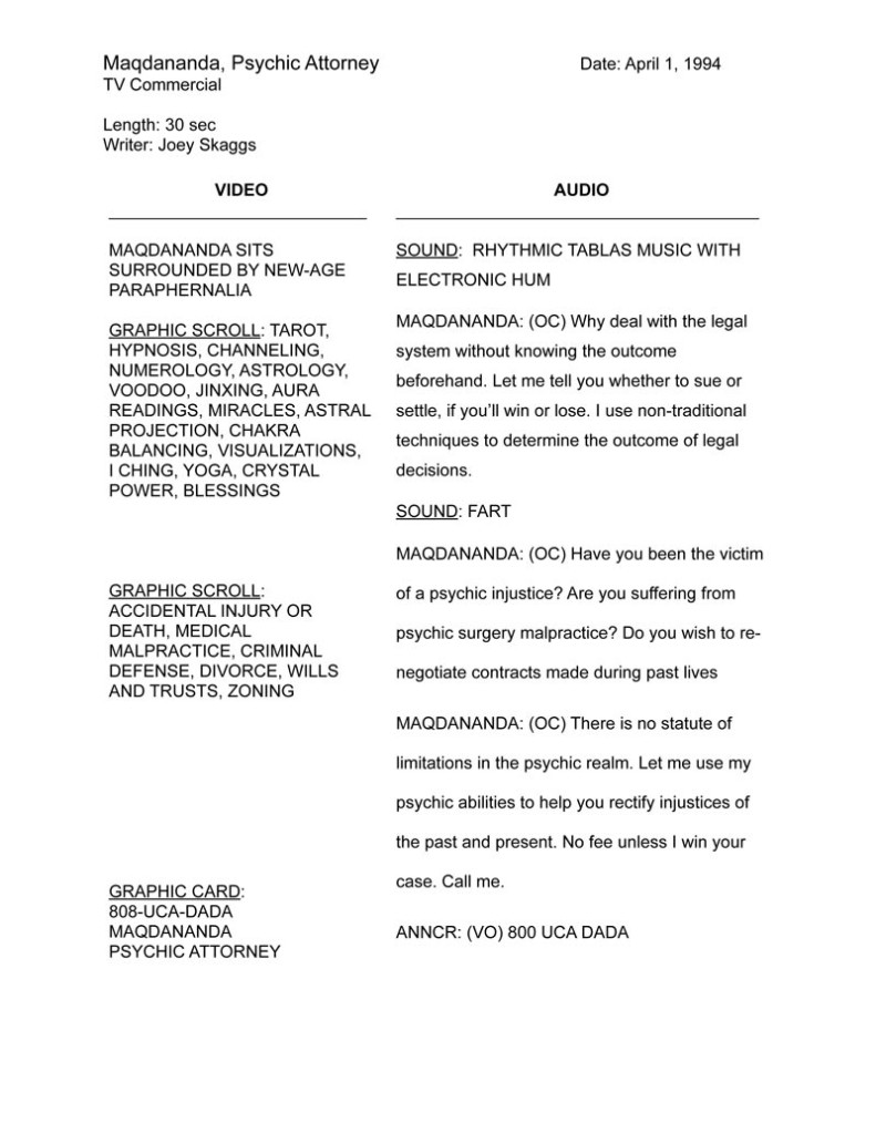 "Script for Joey Skaggs' ""Maqdananda, Psychic Attorney"" :30 TV Commercial"