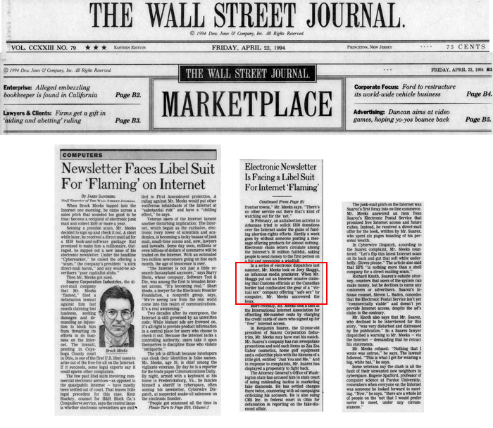 Electronic Newsletter is Facing Libel Suit for Internet Flaming, by Jared Sandberg, Wall Street Journal, April 4, 1994