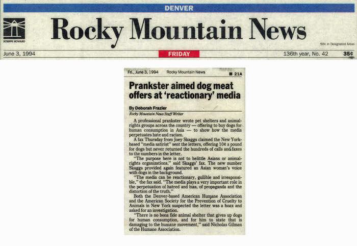 Prankster aimed dog meat offers at 'reactionary' media, Rocky Mountain News, June 3, 1994