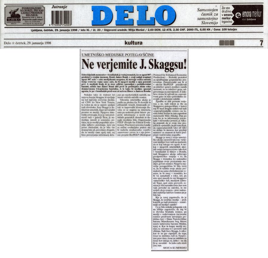 Umetniško-Meduske Potegavščine: Ne verjemite J. Skaggsu!, by Mojca Kumerdej, Delo (Slovene), January 29, 1998