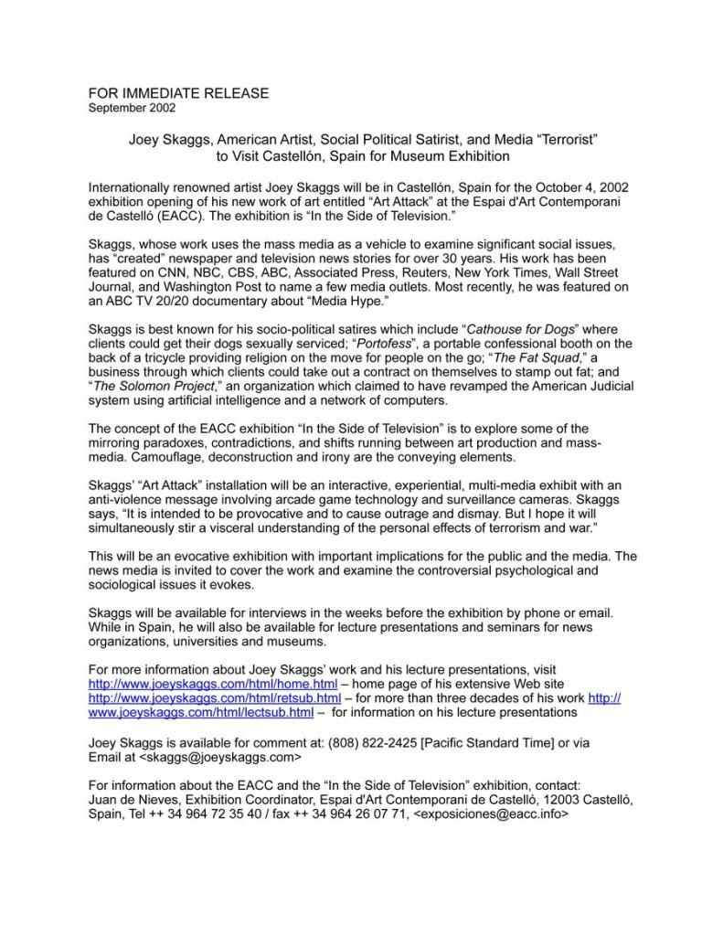 "Art Attack Press Release: Joey Skaggs, American Artist, Social Political Satirist, and Media ""Terrorist"" to Visit Castellón, Spain for Museum Exhibition"
