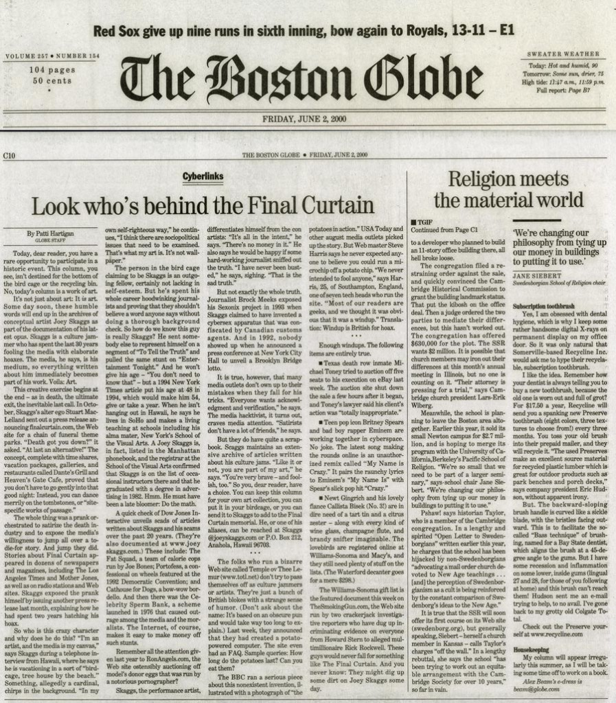 Cyberlinks: Look who's behind the Final Curtain, by Patti Hartigan, Boston Globe, June 2, 2000