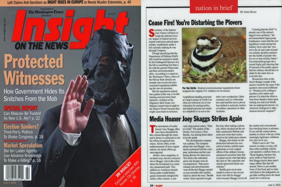 Media Hoaxer Joey Skaggs Strikes Again, by John Elvin, Insight, June 3, 2002