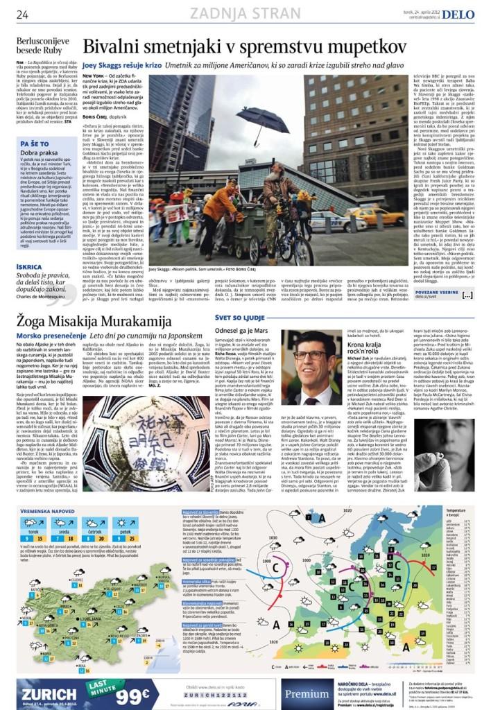 Bivalni smetnjaki v spremstvu mupetkov, by Boris Cibej, Delo, April 24, 2012 [Slovene]