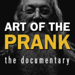 ART OF THE PRANK movie